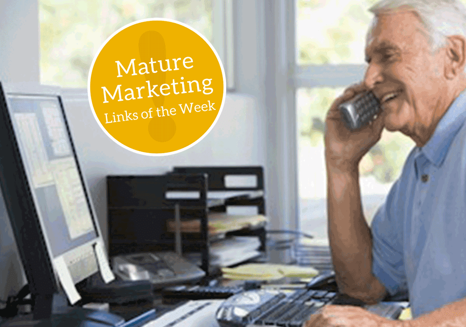 Mature Marketing Links of the Week – Tech Support for New Adopters, LeadingAge