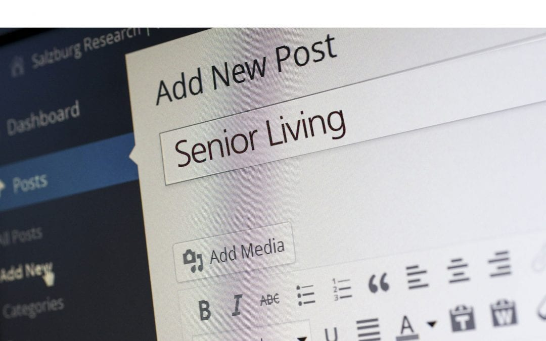 6 Steps for Maintaining a Senior Living Blog