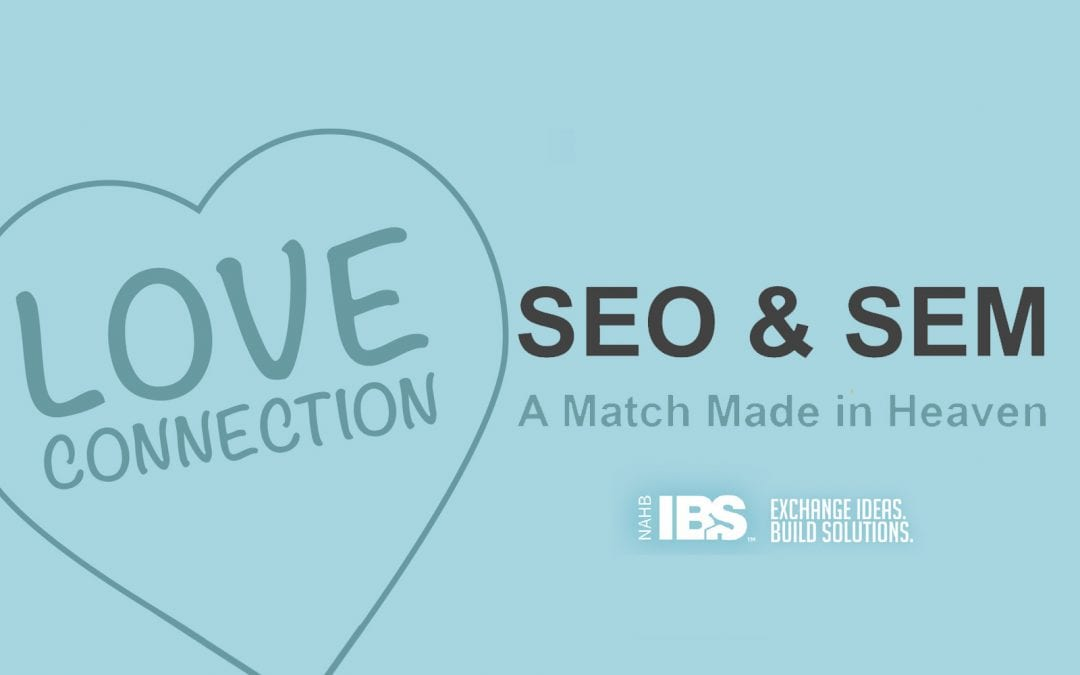 SEO & SEM a Match Made in Heaven at IBS 2020