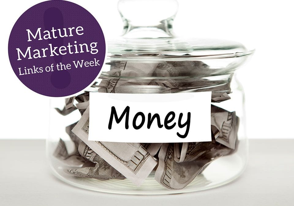 Mature Marketing Links of the Week: Money and Generations