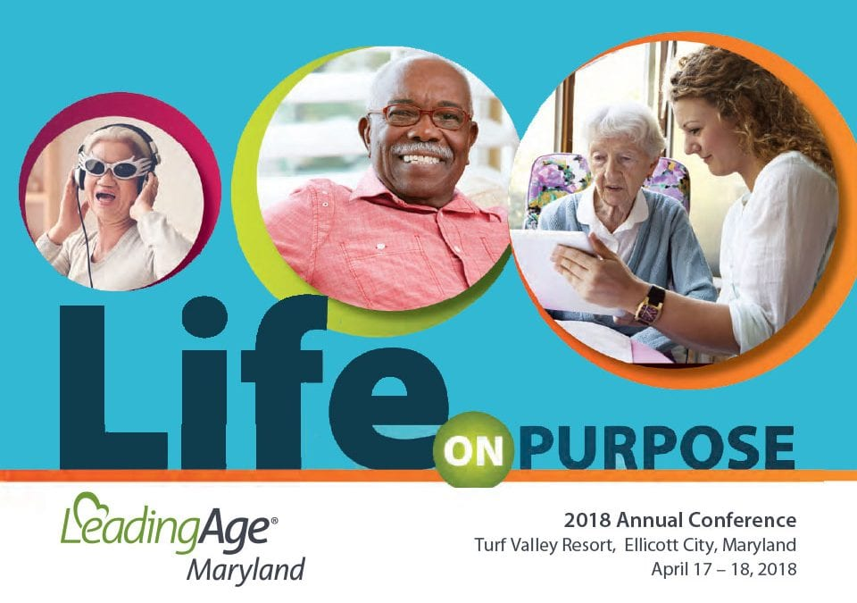 Life on Purpose – LeadingAge Maryland Conference Kick Off