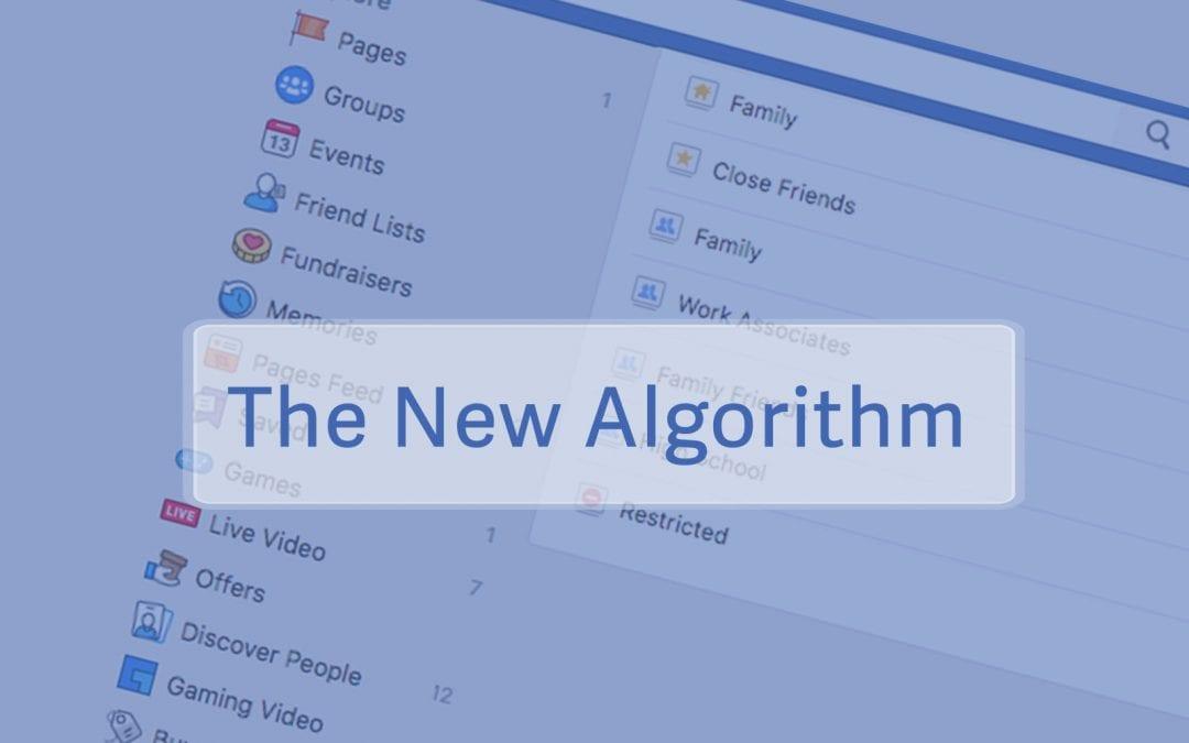 Facebook's New Algorithm & How It Impacts Your Community