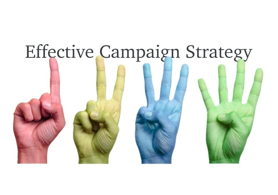 Four Steps for Developing an Effective Campaign Strategy
