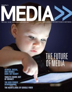 cover - MEDIA Magazine - Future of Media - Fall 2012