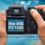 Tips for using images as part of storytelling marketing to baby boomers and beyond