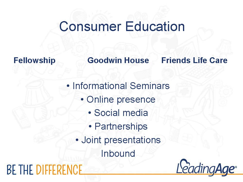 Goodwin House - consumer education around continuing care at home - LeadingAge 2016
