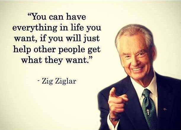 Zig Ziglar Quote - help other people get what they want